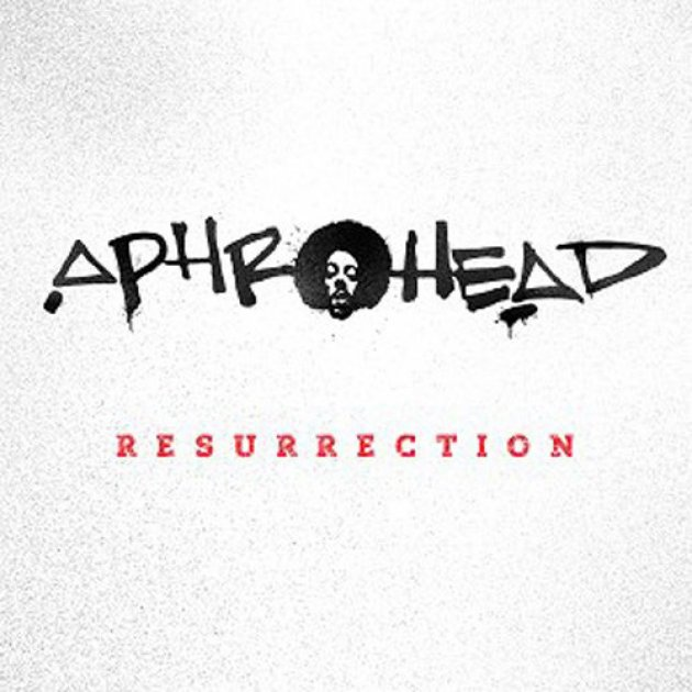 Aphrohead, Ressurection, Felix da Housecat